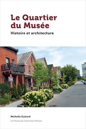 Téléchargez le livre :  Le Quartier du Musée