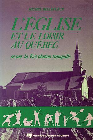 Téléchargez le livre :  L'Église et le loisir au Québec