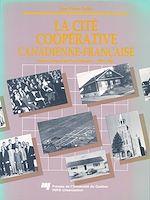 Télécharger le livre :  La cité coopérative canadienne-française