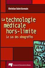 Télécharger cet ebook : La technologie médicale hors-limite