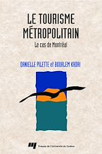 Télécharger le livre :  Tourisme métropolitain