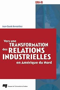 Télécharger le livre : Vers une transformation des relations industrielles en Amérique du Nord