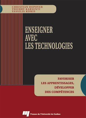 Téléchargez le livre :  Enseigner avec les technologies