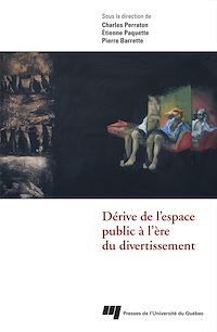 Télécharger le livre : Dérive de l'espace public à l'ère du divertissement