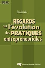 Télécharger le livre :  Regards sur l'évolution des pratiques entrepreneuriales