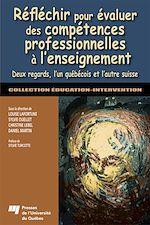 Télécharger le livre :  Réfléchir pour évaluer des compétences professionnelles à l'enseignement