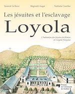 Télécharger cet ebook : Loyola : L'habitation des jésuites de Rémire en Guyane française