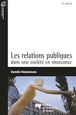 Télécharger cet ebook : Les Relations publiques dans une société en mouvance - 4e édition