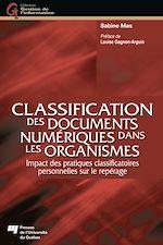 Télécharger cet ebook : Classification des documents numériques dans les organismes