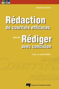 Télécharger le livre : Rédaction de courriels efficaces, suivi de Rédiger avec concision