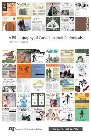 Téléchargez le livre :  Bibliography of Canadian Inuit Periodicals
