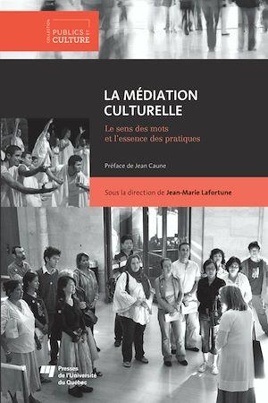 Téléchargez le livre :  La médiation culturelle