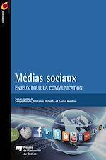 Télécharger cet ebook : Médias sociaux - Enjeux pour la communication