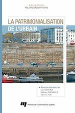 Télécharger le livre :  La Patrimonialisation de l'urbain