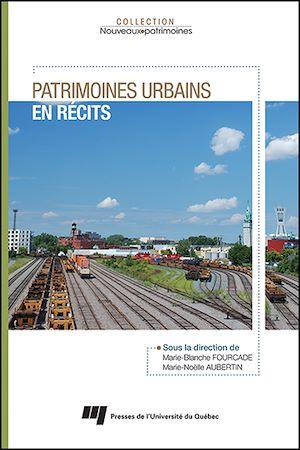 Téléchargez le livre :  Patrimoines urbains en récits