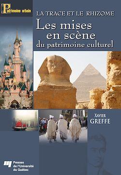Téléchargez le livre numérique:  La trace et le rhizome - Les mises en scène du patrimoine culturel