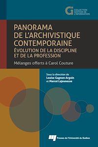 Télécharger le livre : Panorama de l'archivistique contemporaine: évolution de la discipline et de la profession