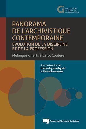Téléchargez le livre :  Panorama de l'archivistique contemporaine: évolution de la discipline et de la profession