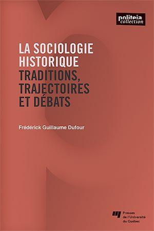 Téléchargez le livre :  La sociologie historique