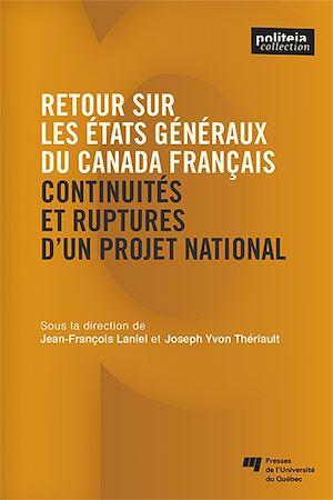 Téléchargez le livre :  Retour sur les États généraux du Canada français