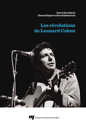 Téléchargez le livre :  Les révolutions de Leonard Cohen