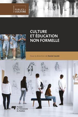 Téléchargez le livre :  Culture et éducation non formelle