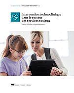 Télécharger le livre :  Intervention technoclinique dans le secteur des services sociaux