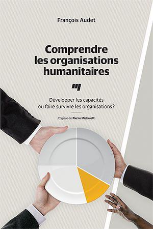 Téléchargez le livre :  Comprendre les organisations humanitaires