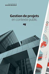 Télécharger le livre : Gestion de projets en contexte public