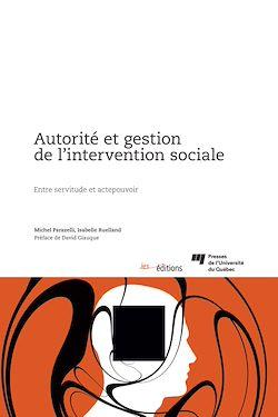 Téléchargez le livre :  Autorité et gestion de l'intervention sociale
