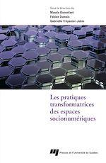 Télécharger le livre :  Les pratiques transformatrices des espaces socionumériques