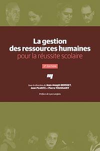 Téléchargez le livre :  La gestion des ressources humaines pour la réussite scolaire - 2e édition