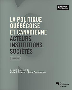 Téléchargez le livre :  La politique québécoise et canadienne, 2e édition