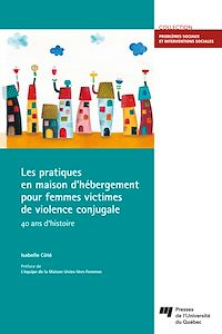 Télécharger le livre : Les pratiques en maison d'hébergement pour femmes victimes de violence conjugale