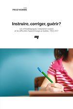 Télécharger le livre :  Instruire, corriger, guérir ?