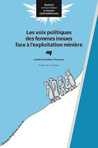 Télécharger le livre : Les voix politiques des femmes innues face à l'exploitation minière