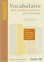 Télécharger le livre :  Vocabulaire de la création d'entreprise par essaimage