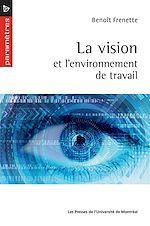 Télécharger le livre :  La vision et l'environnement de travail