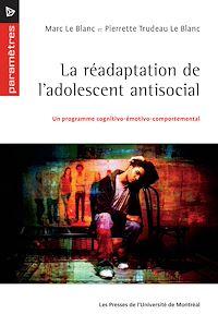 Télécharger le livre : La réadaptation de l'adolescent antisocial