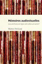 Télécharger le livre :  Mémoires audiovisuelles