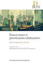 Télécharger le livre :  Gouvernance et planification collaborative