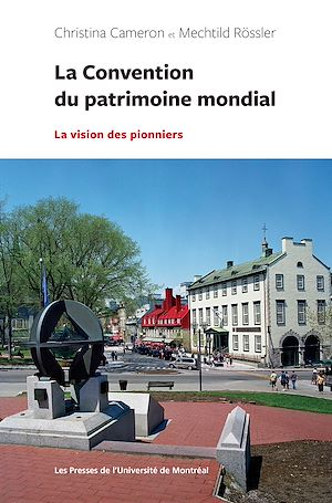 Téléchargez le livre :  La Convention du patrimoine mondial