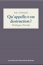 Télécharger le livre :  Qu'appelle-t-on destruction?