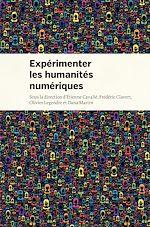 Télécharger le livre :  Expérimenter les humanités numériques