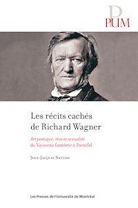 Télécharger le livre : Les récits cachés de Richard Wagner