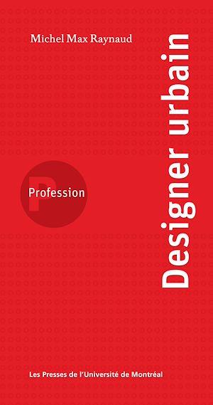 Téléchargez le livre :  Profession designer urbain