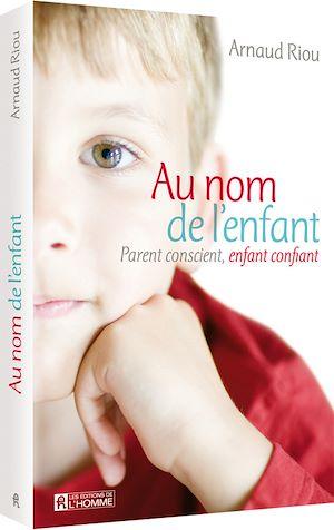 Téléchargez le livre :  AU NOM DE L ENFANT