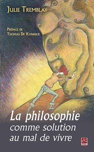 Téléchargez le livre :  La philosophie comme solution au mal de vivre