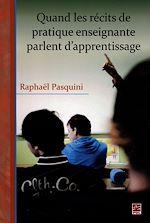 Télécharger cet ebook : Quand les récits de pratique enseignante parlent d'apprentissage