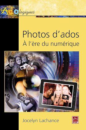 Téléchargez le livre :  Photos d'ados - À l'ère du numérique